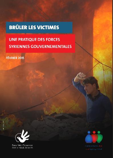 Brûler les victimes: une pratique des forces syriennes gouvernementales