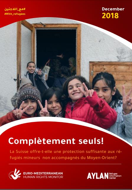Nouveau rapport: Euro-Med et ELAN appellent la Suisse à améliorer sa politique à l'égard des demandeurs d'asile non accompagnés