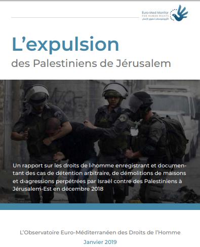 L'expulsion des Palestiniens de Jérusalem