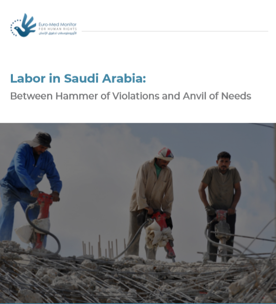 Labor in Saudi Arabia: Between Hammer of Violations and Anvil of Needs