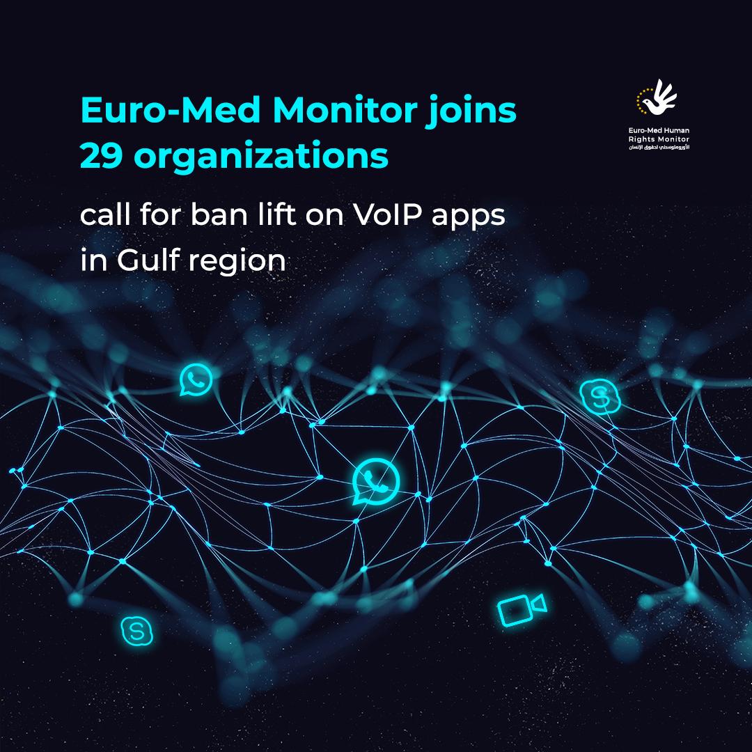 Euro-Med et 29 ORG appellent au déblocage des applications VoIP dans la région du Golfe
