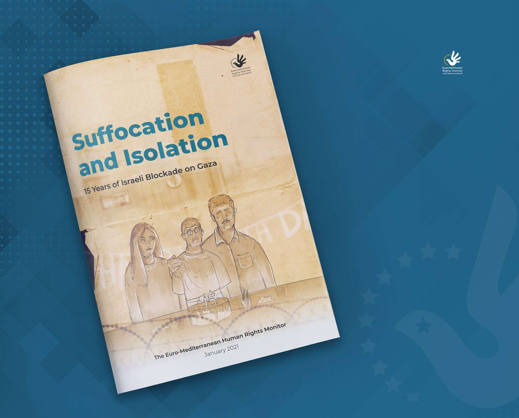 Suffocation and Isolation..15 Years of Israeli Blockade on Gaza