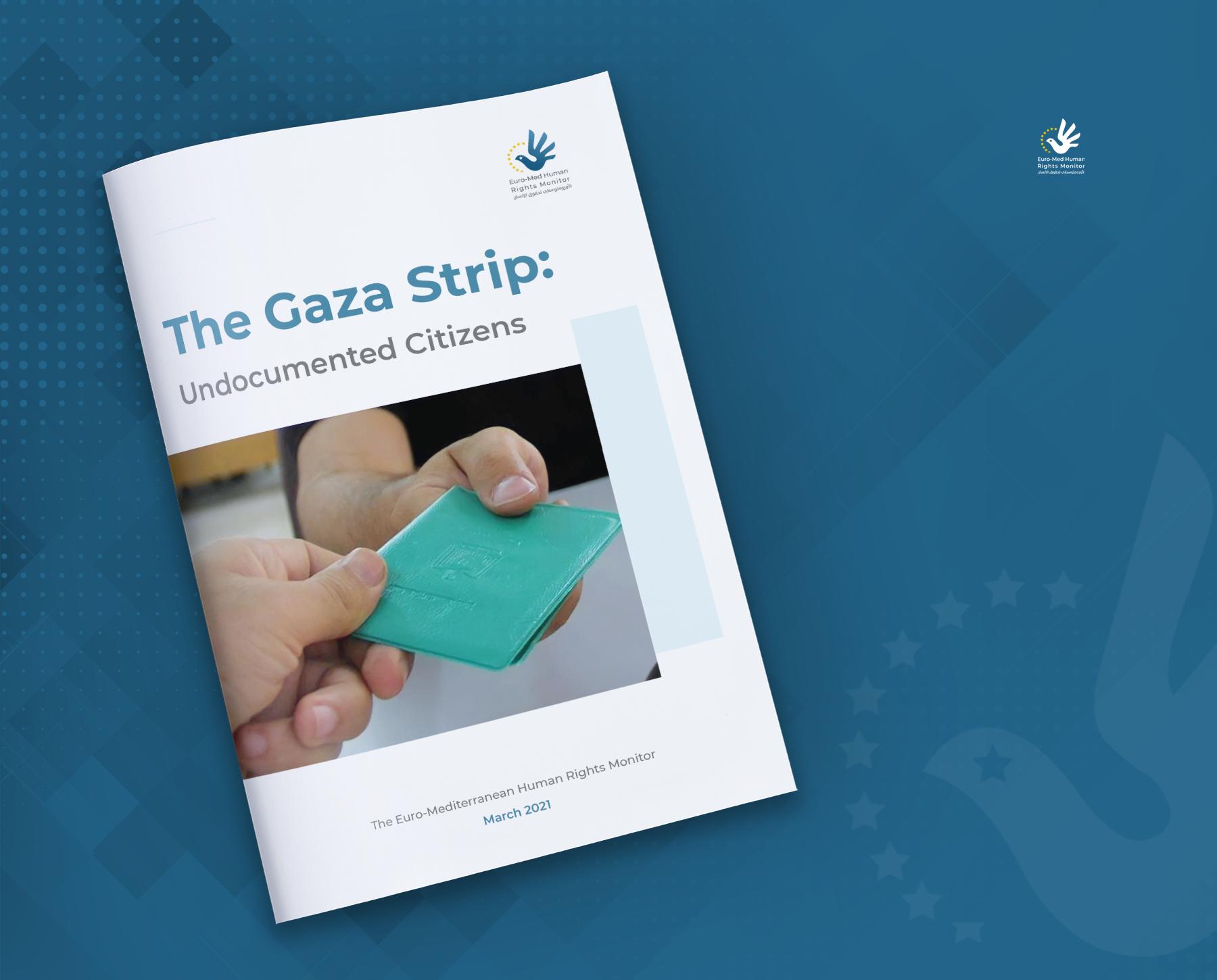 The Gaza Strip: Undocumented Citizens
