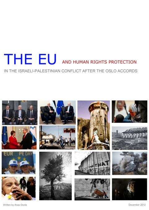 The EU and Human Rights Protection in the Israeli-Palestinian Conflict