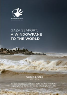 Working Paper: Gaza Seaport, A Windowpane to the World