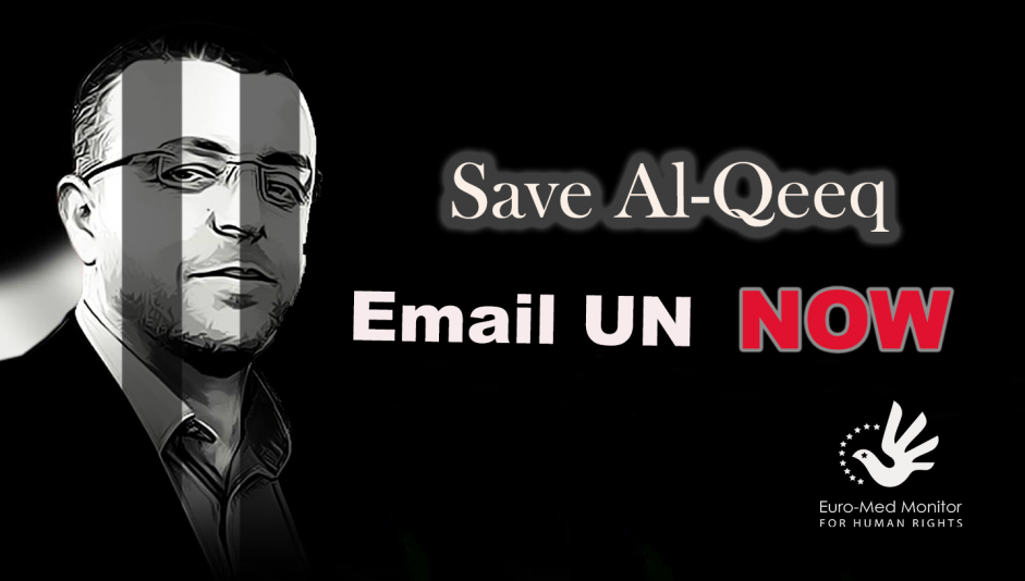 Euro-Med Monitor launches appeal to save journalist Al-Qeeq‏