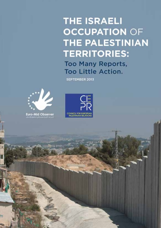 The Israeli Occupation Of The Palestinian Territories: Too Many Reports, Too Little Action