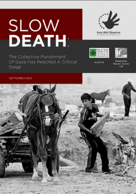 Gaza: Slow Death and Collective Punishment