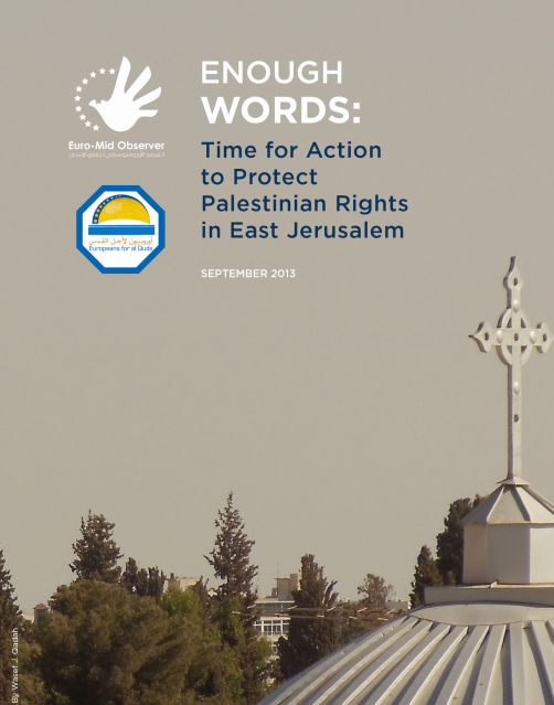 Enough Words: Time for Action to Protest Palestinian Rights in East Jerusalem
